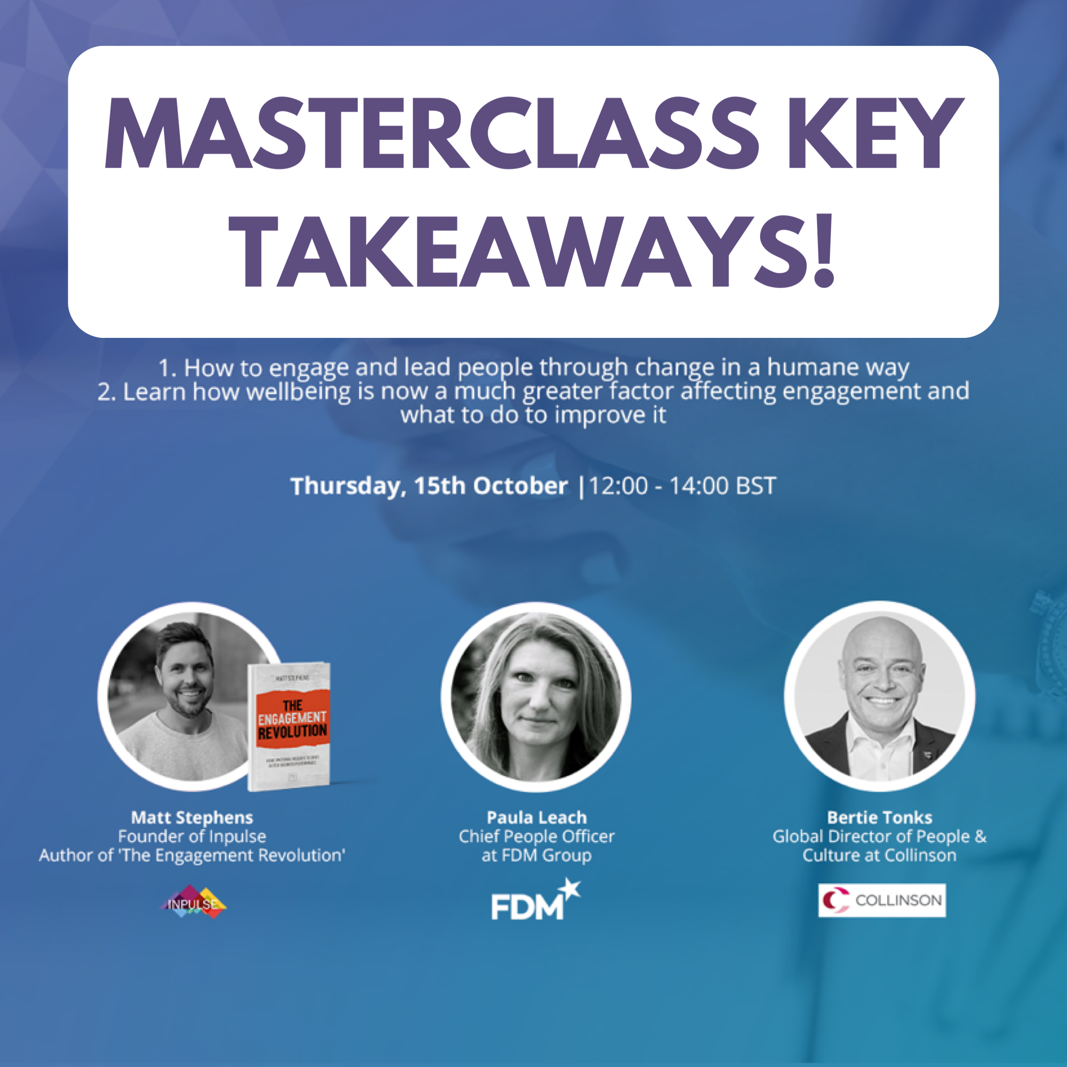 Masterclass key takeaways